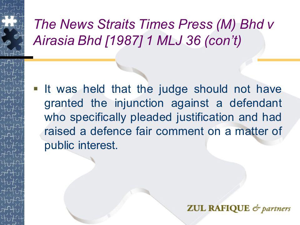 The News Straits Times Press (M) Bhd v Airasia Bhd [1987] 1 MLJ 36 (con't)